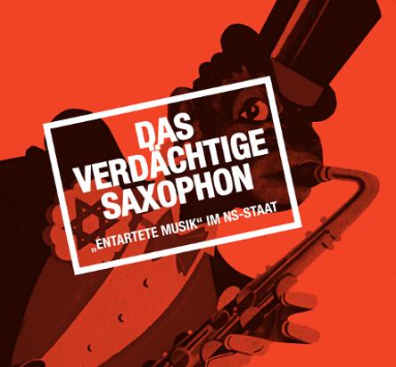 Das verdächtige Saxophon